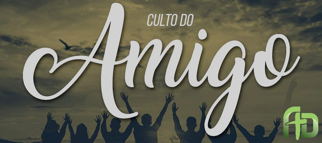 Culto do Amigo